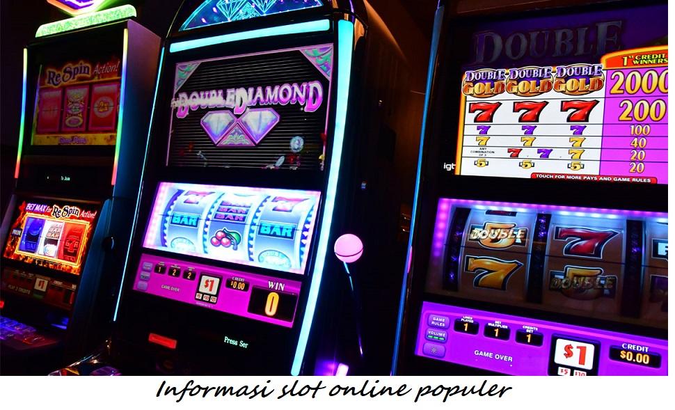 Informasi slot online populer